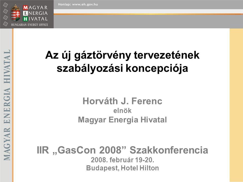 Az új gáztörvény tervezetének szabályozási koncepciója