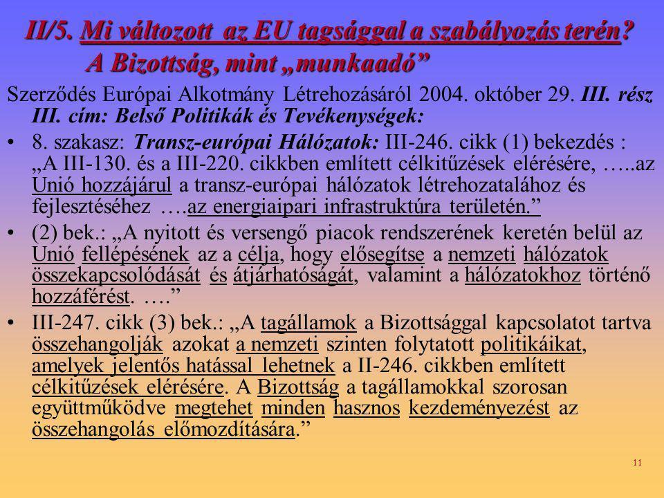 II/5. Mi változott az EU tagsággal a szabályozás terén