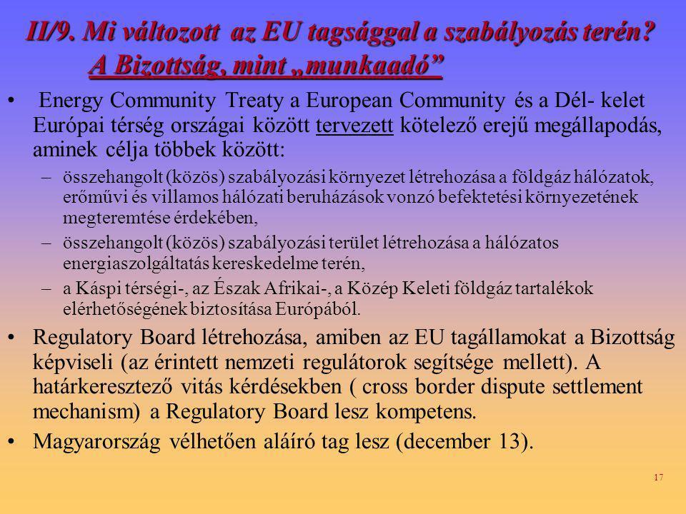 II/9. Mi változott az EU tagsággal a szabályozás terén