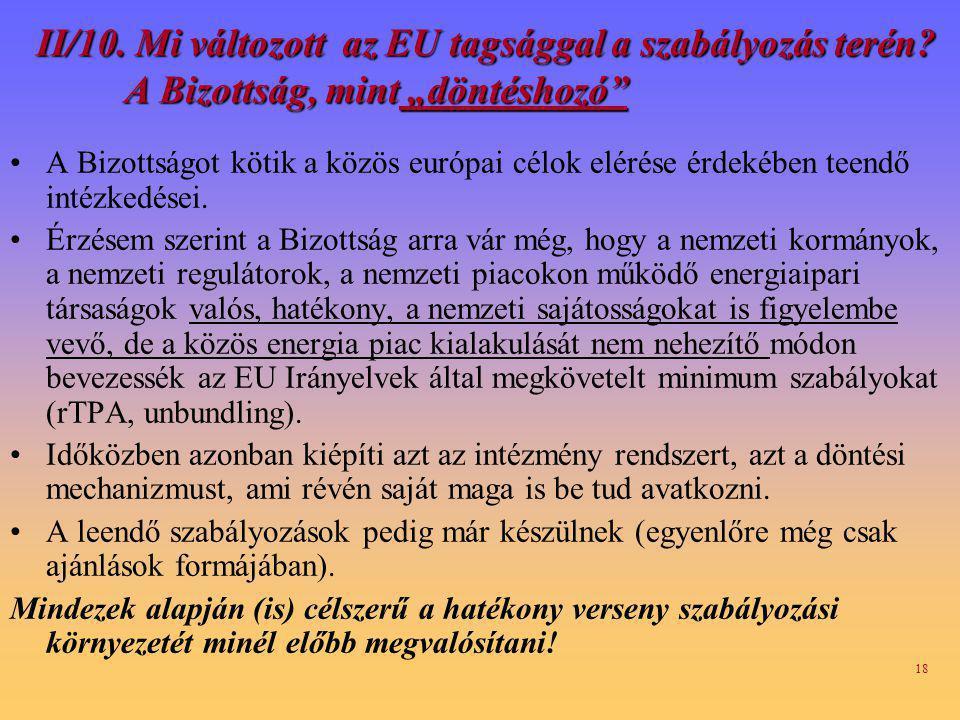 II/10. Mi változott az EU tagsággal a szabályozás terén