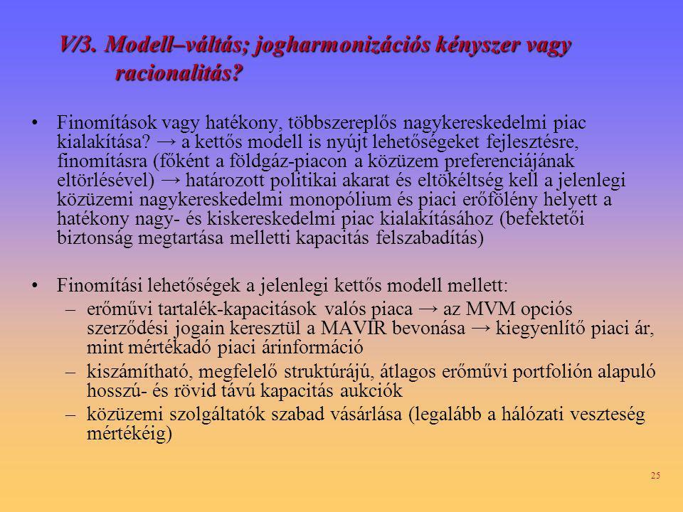 V/3. Modell–váltás; jogharmonizációs kényszer vagy racionalitás
