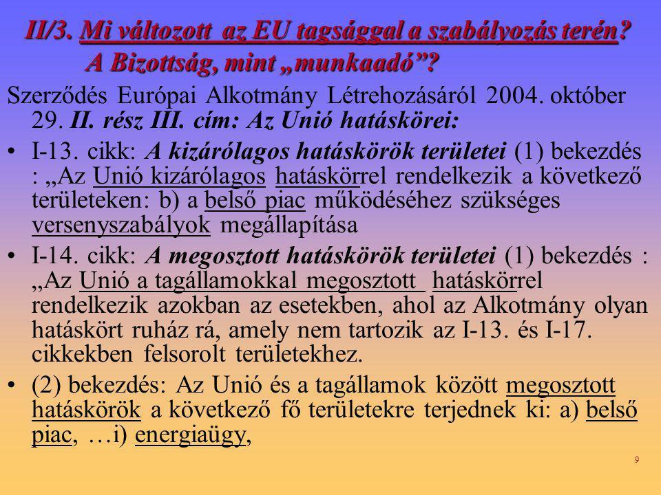 II/3. Mi változott az EU tagsággal a szabályozás terén