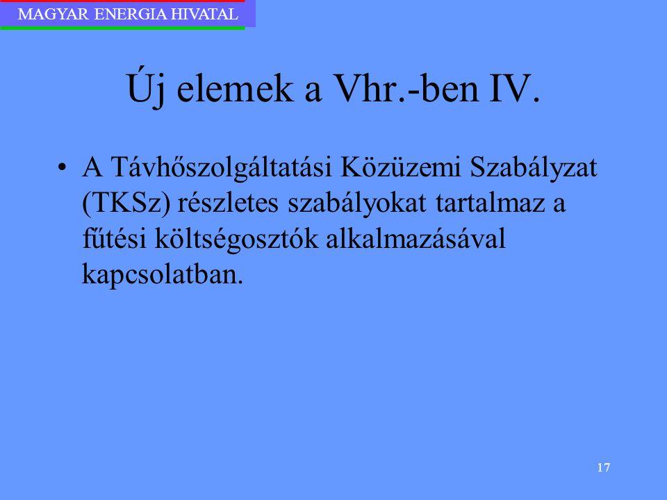 Új elemek a Vhr.-ben IV.