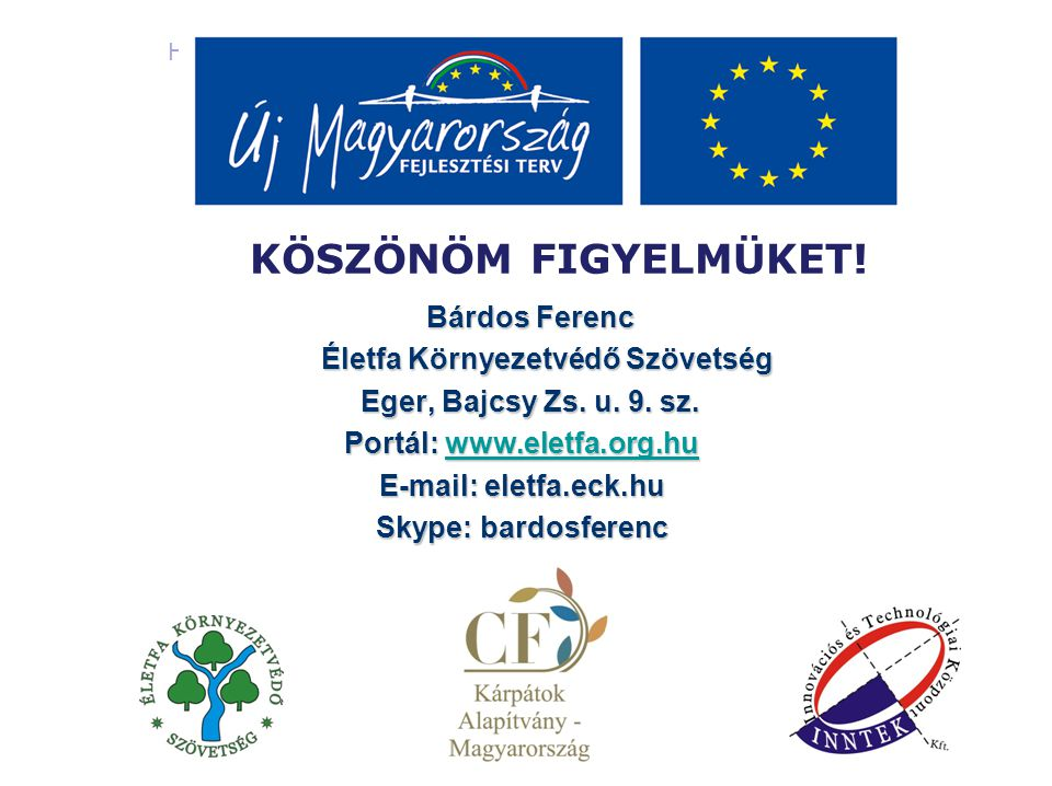 Életfa Környezetvédő Szövetség Portál: www.eletfa.org.hu