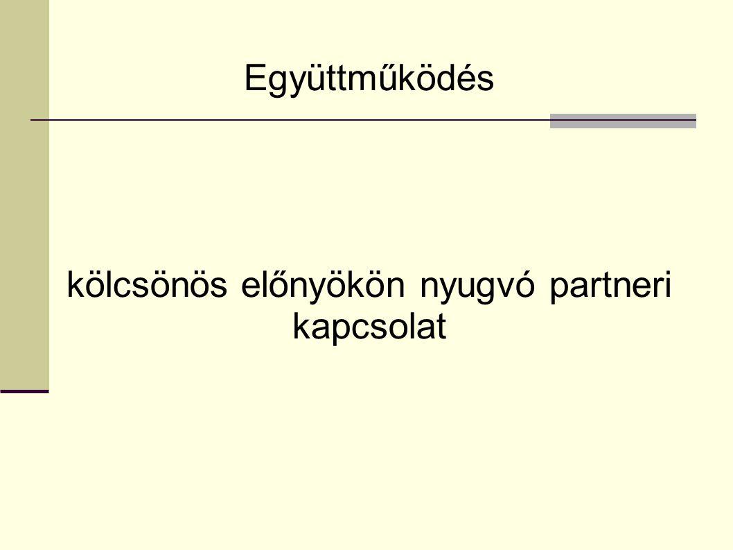 kölcsönös előnyökön nyugvó partneri kapcsolat
