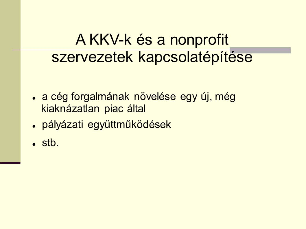 A KKV-k és a nonprofit szervezetek kapcsolatépítése