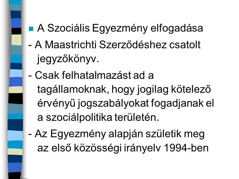 A Szociális Egyezmény elfogadása