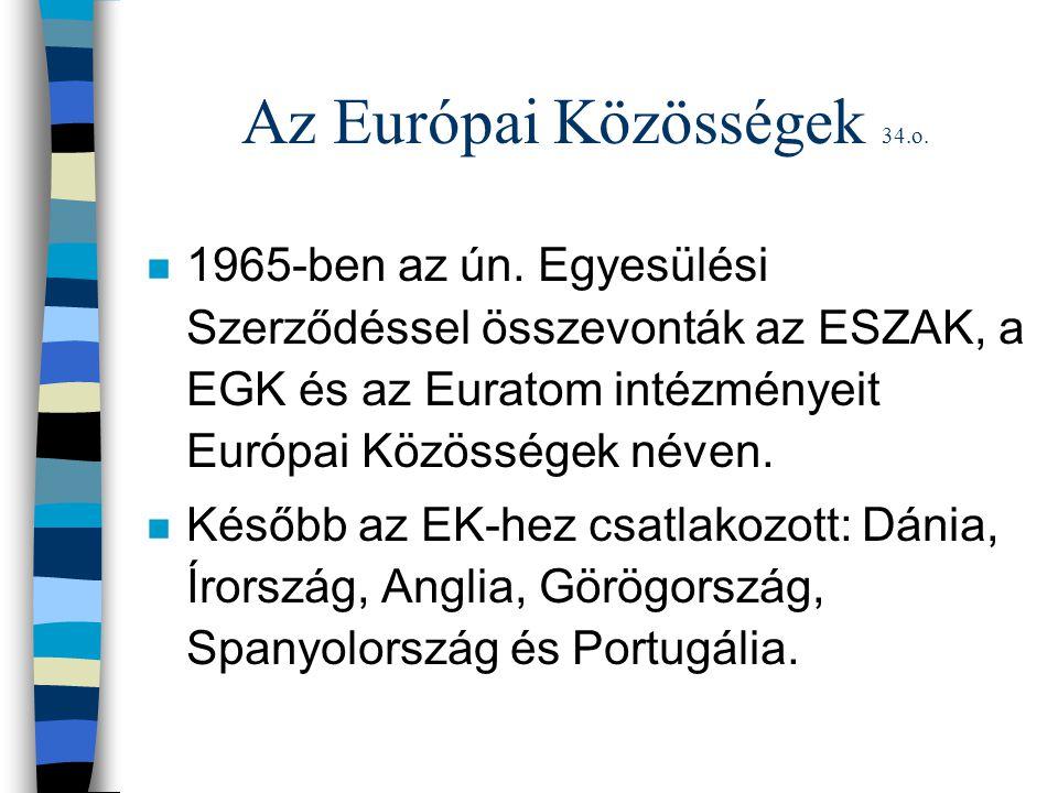Az Európai Közösségek 34.o.