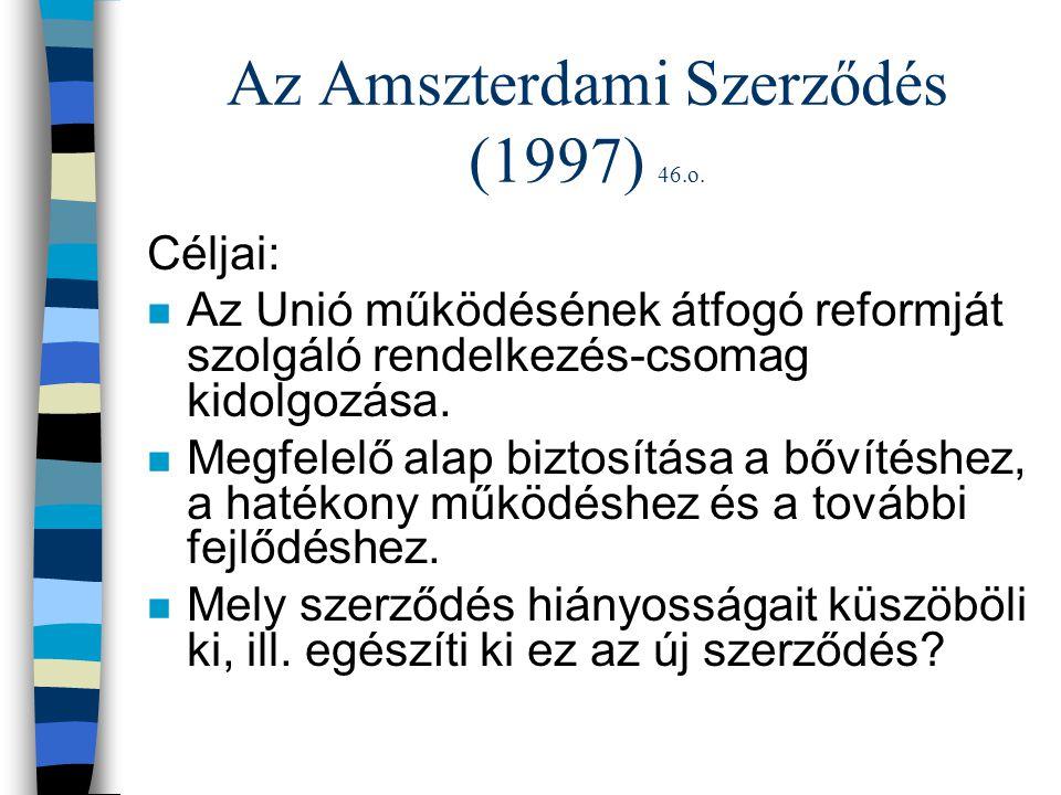 Az Amszterdami Szerződés (1997) 46.o.
