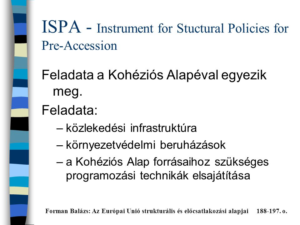 ISPA - Instrument for Stuctural Policies for Pre-Accession