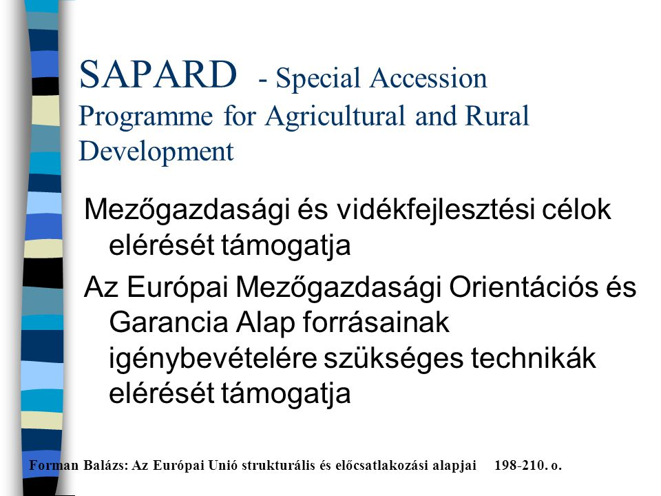 SAPARD - Special Accession Programme for Agricultural and Rural Development