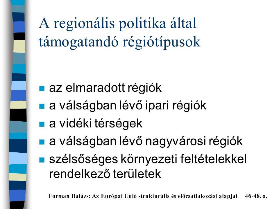 A regionális politika által támogatandó régiótípusok