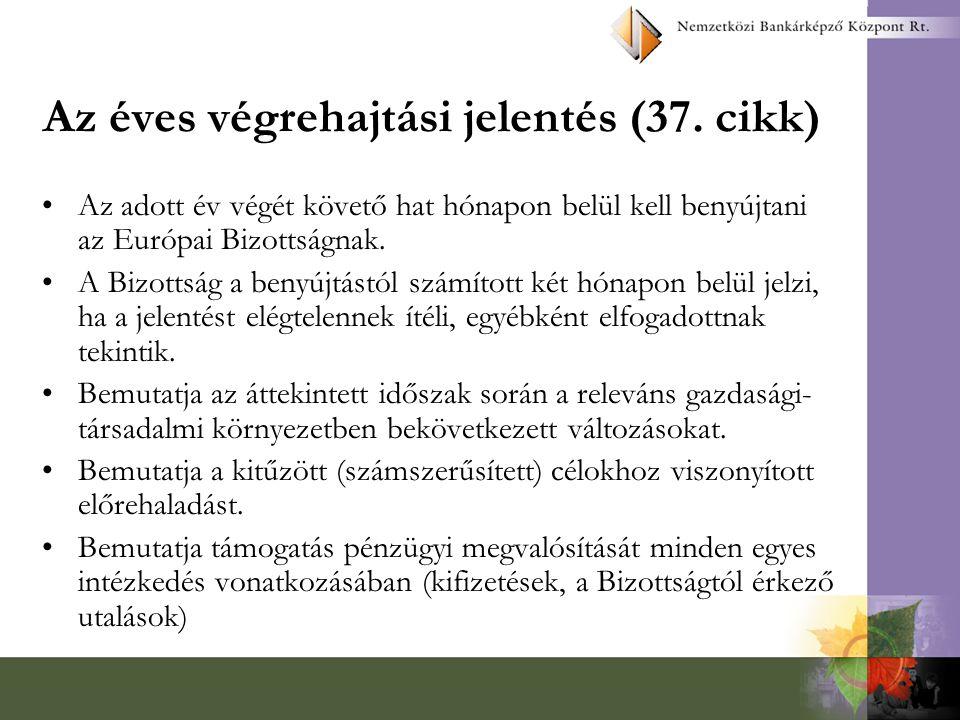 Az éves végrehajtási jelentés (37. cikk)