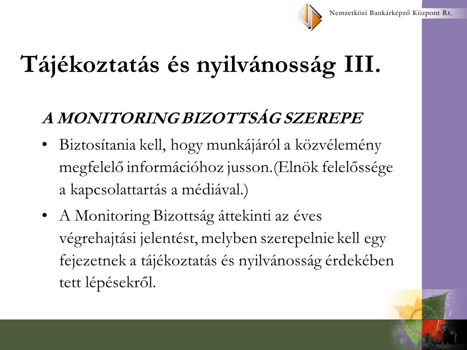 Tájékoztatás és nyilvánosság III.