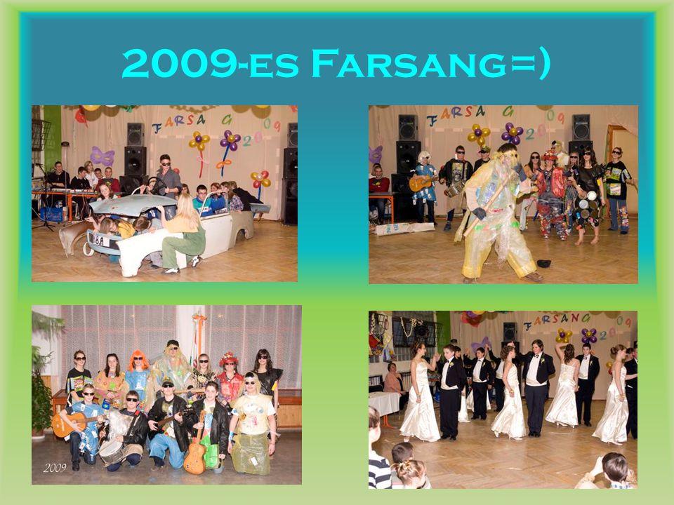 2009-es Farsang=)