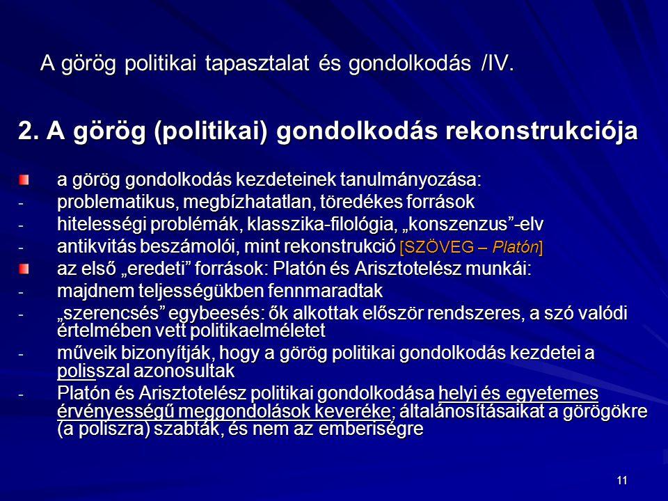 A görög politikai tapasztalat és gondolkodás /IV.