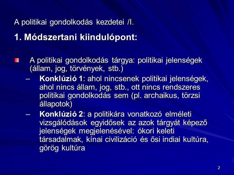 A politikai gondolkodás kezdetei /I.
