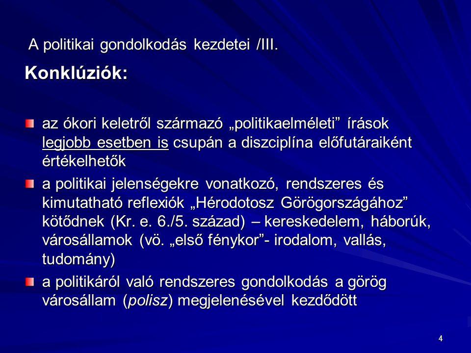 A politikai gondolkodás kezdetei /III.