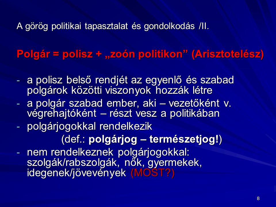A görög politikai tapasztalat és gondolkodás /II.