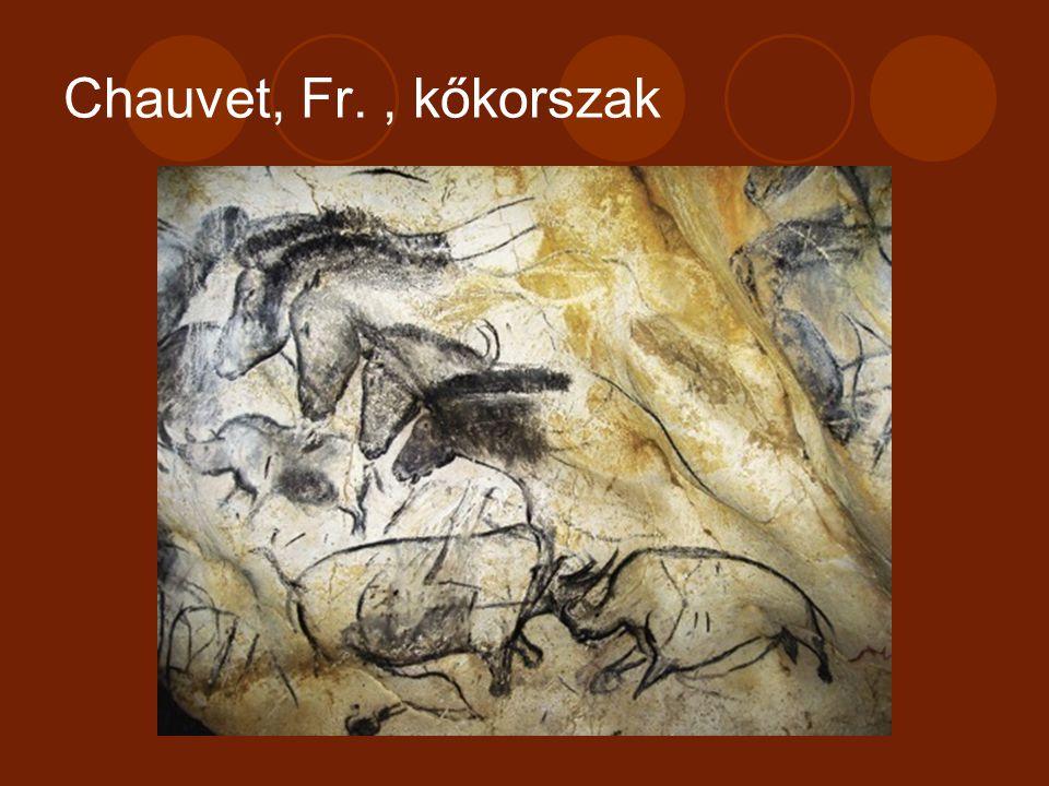 Chauvet, Fr. , kőkorszak