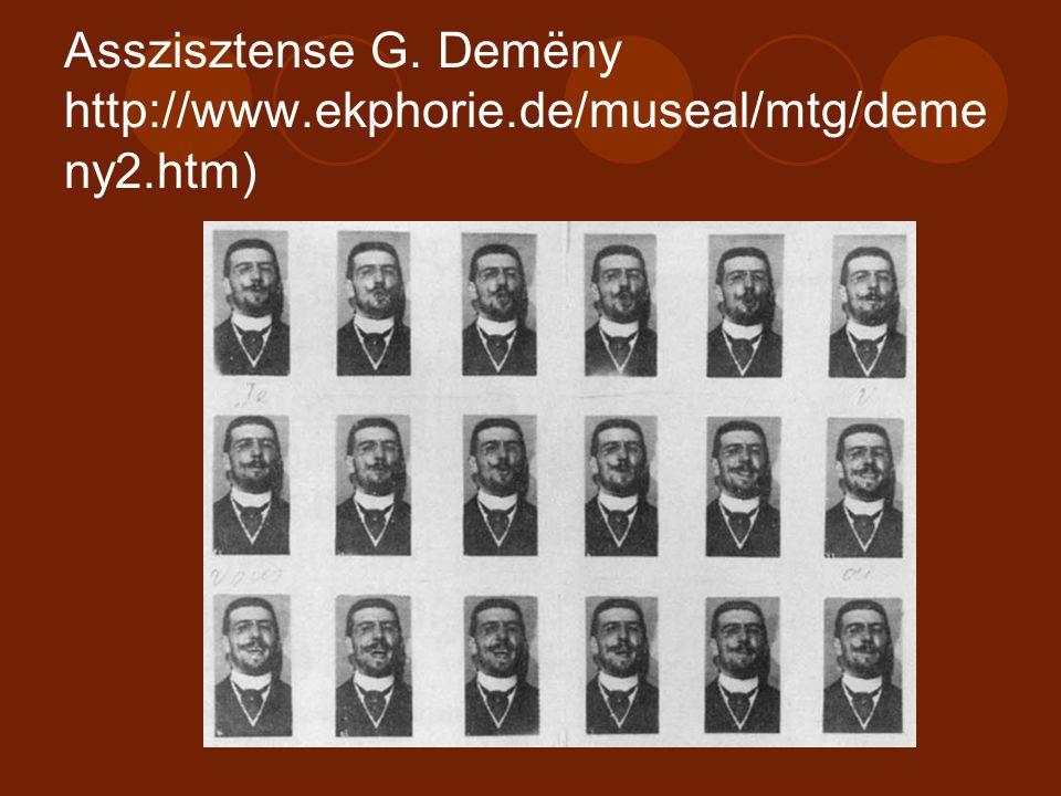 Asszisztense G. Demëny http://www.ekphorie.de/museal/mtg/demeny2.htm)