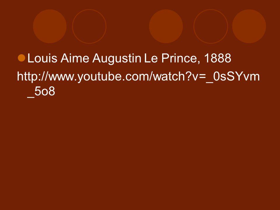 Louis Aime Augustin Le Prince, 1888
