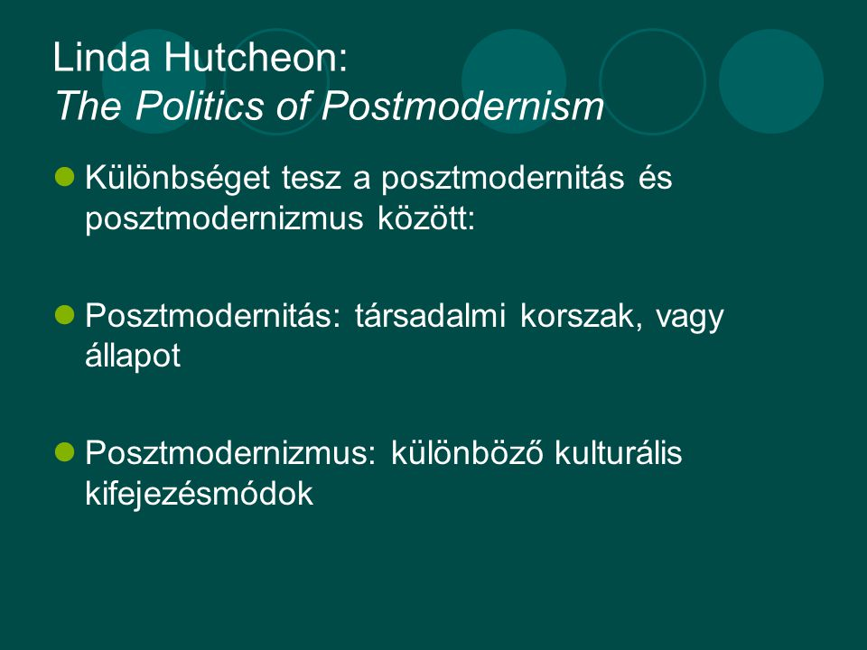 Linda Hutcheon: The Politics of Postmodernism