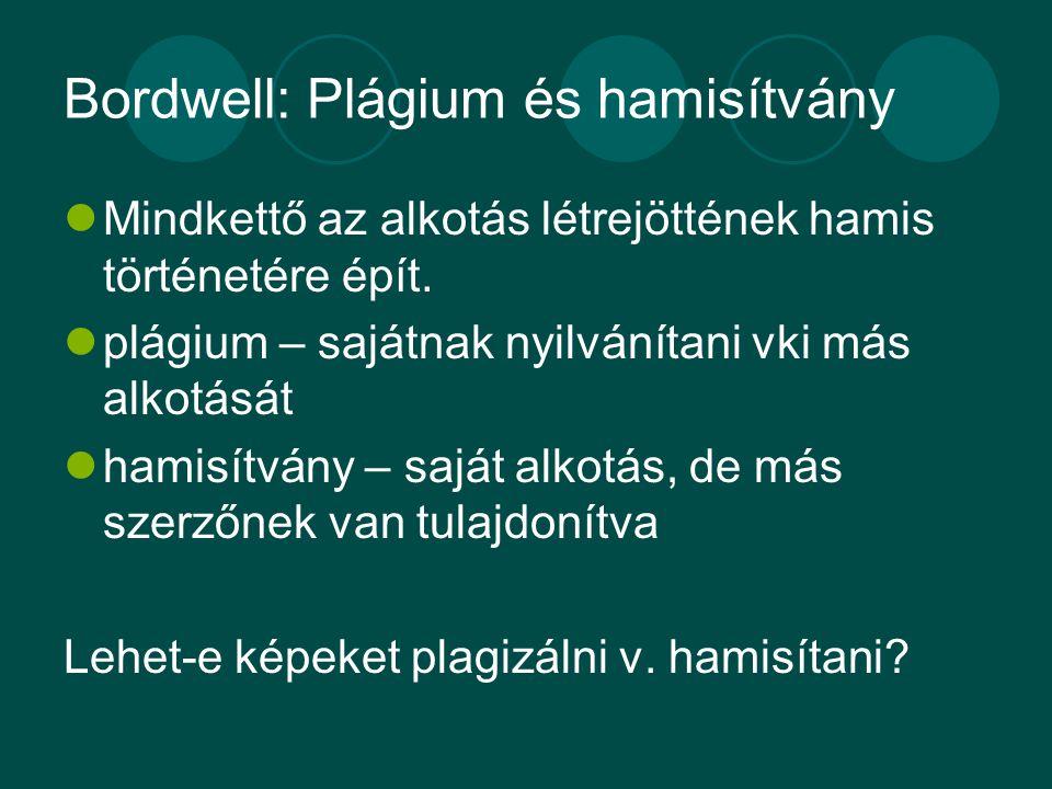 Bordwell: Plágium és hamisítvány