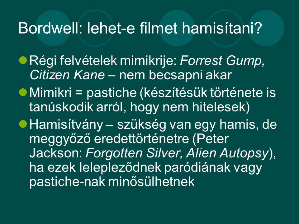 Bordwell: lehet-e filmet hamisítani