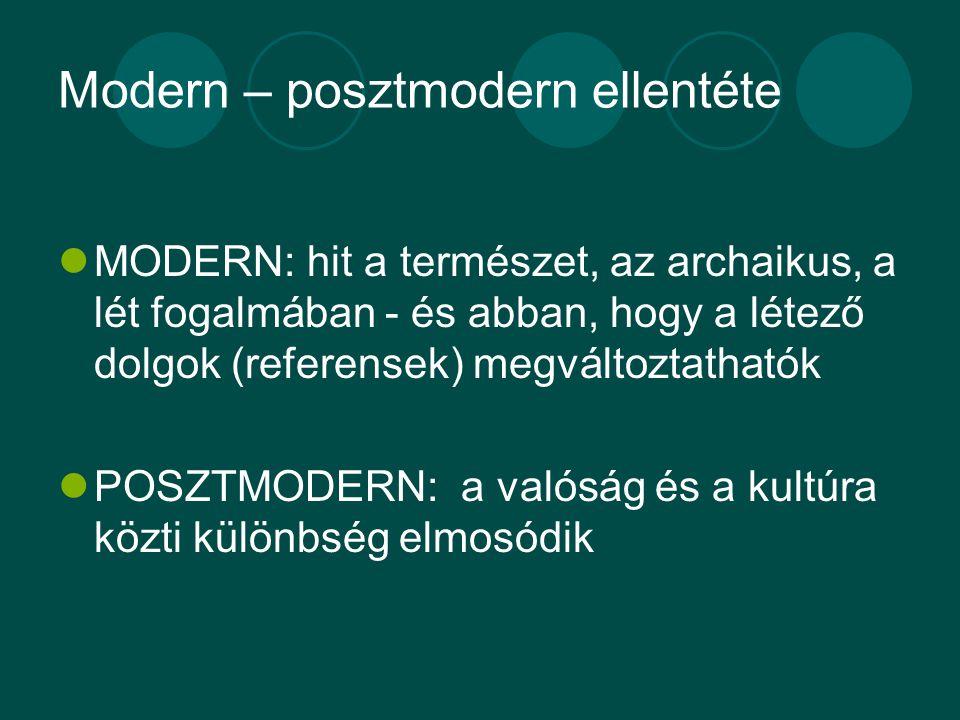 Modern – posztmodern ellentéte