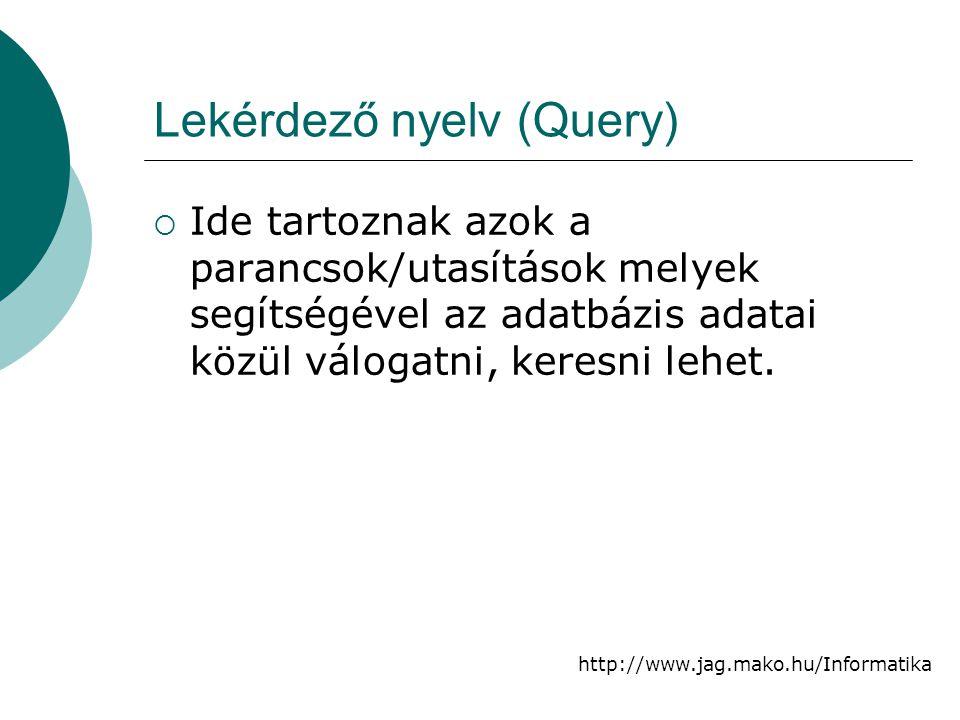 Lekérdező nyelv (Query)