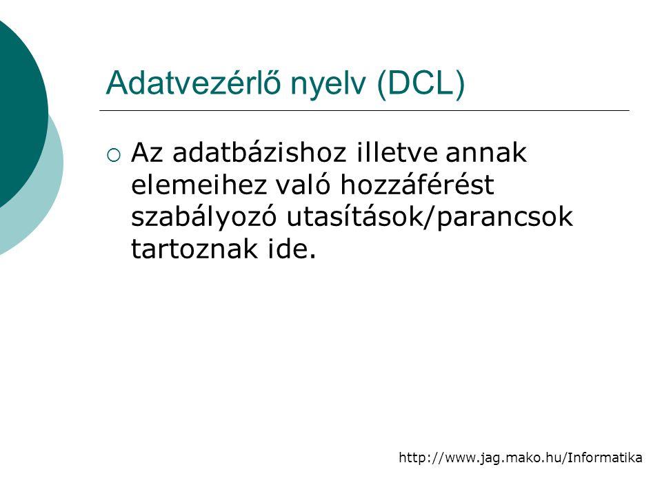 Adatvezérlő nyelv (DCL)
