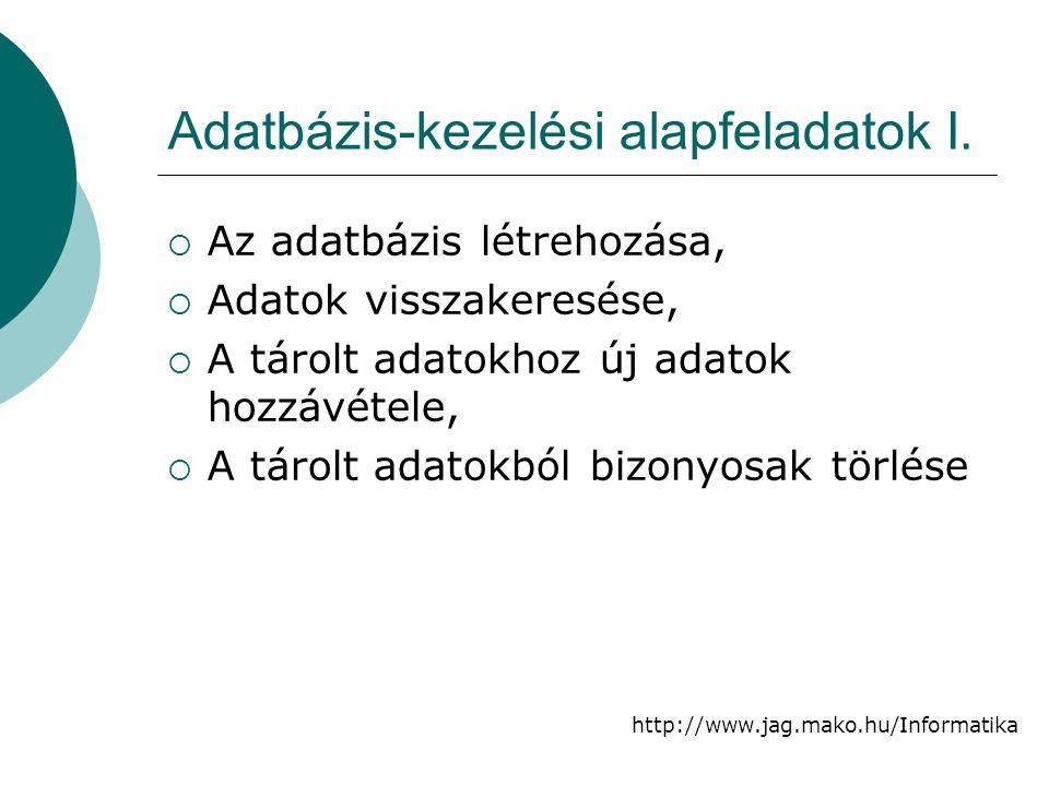 Adatbázis-kezelési alapfeladatok I.