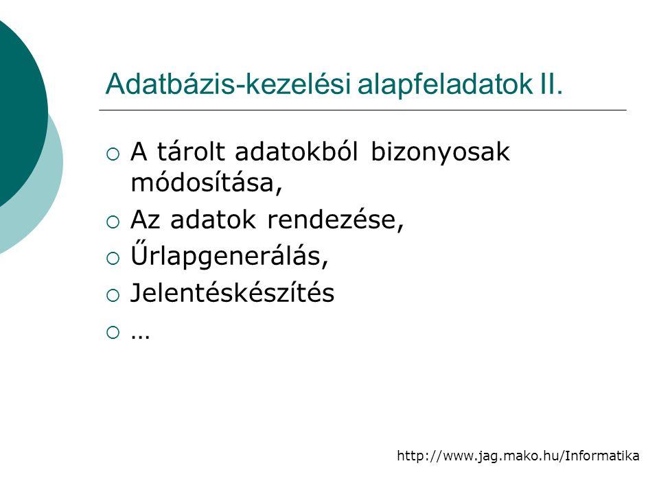 Adatbázis-kezelési alapfeladatok II.