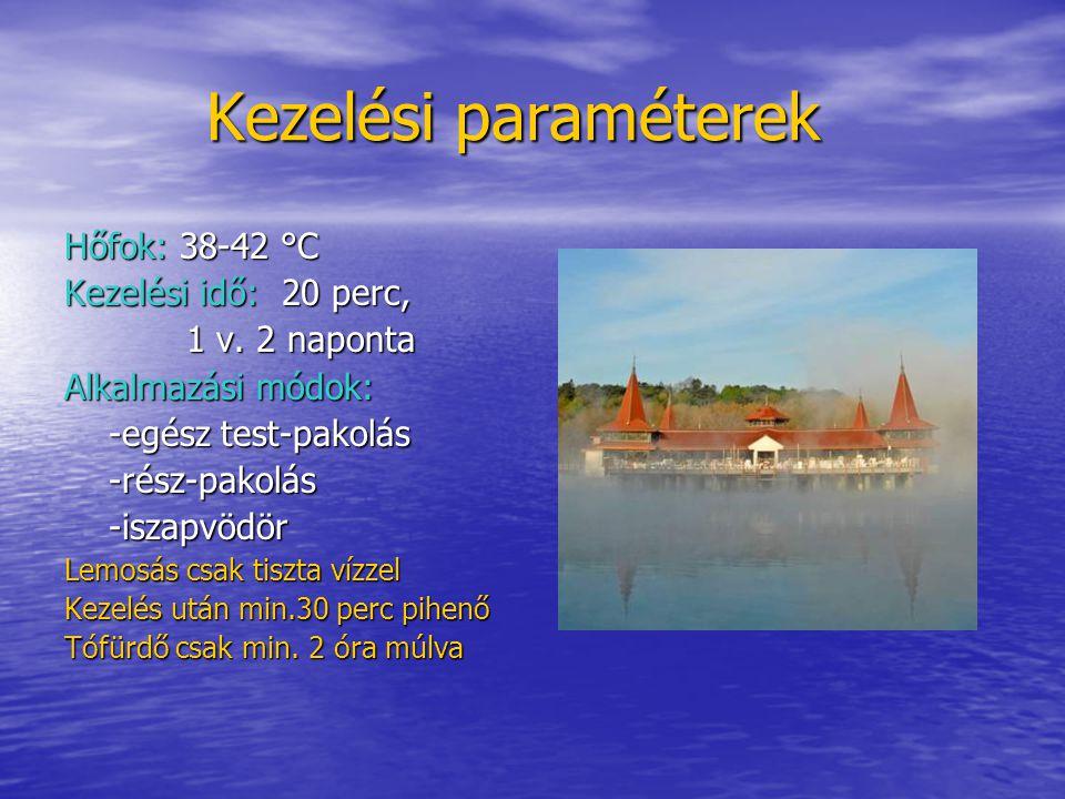 Kezelési paraméterek Hőfok: 38-42 °C Kezelési idő: 20 perc,