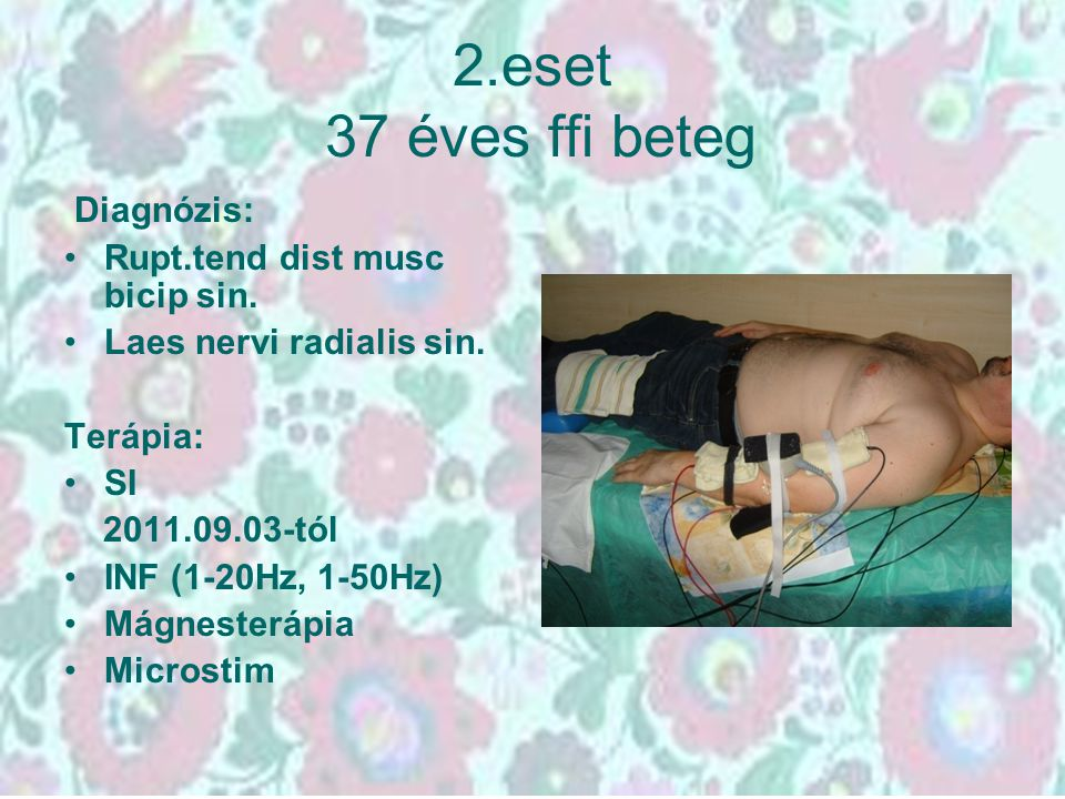 2.eset 37 éves ffi beteg Diagnózis: Rupt.tend dist musc bicip sin.