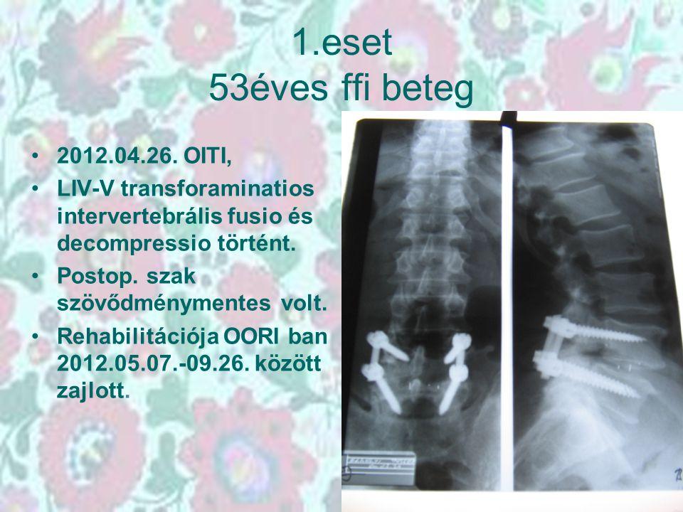1.eset 53éves ffi beteg 2012.04.26. OITI,