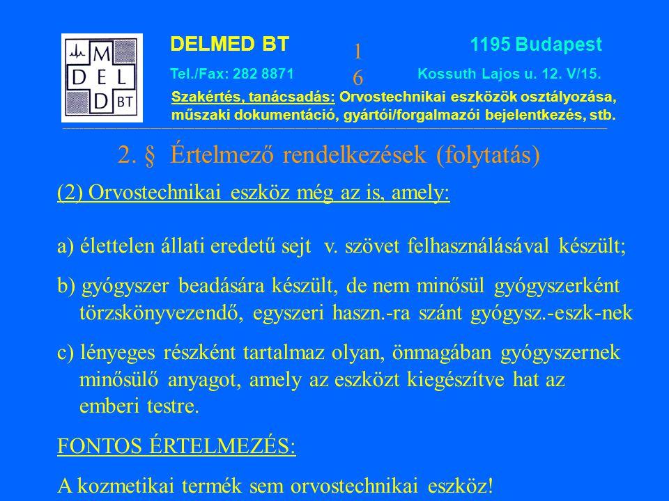 2. § Értelmező rendelkezések (folytatás)