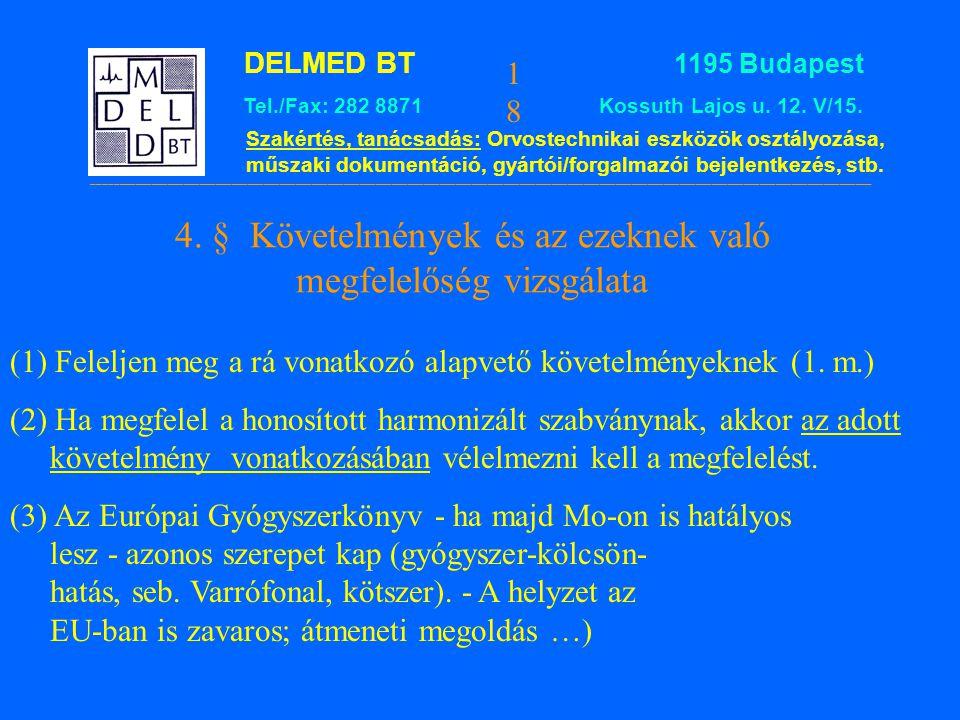 4. § Követelmények és az ezeknek való megfelelőség vizsgálata