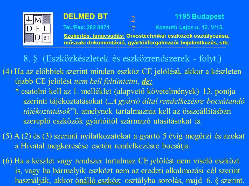 8. § (Eszközkészletek és eszközrendszerek - folyt.)