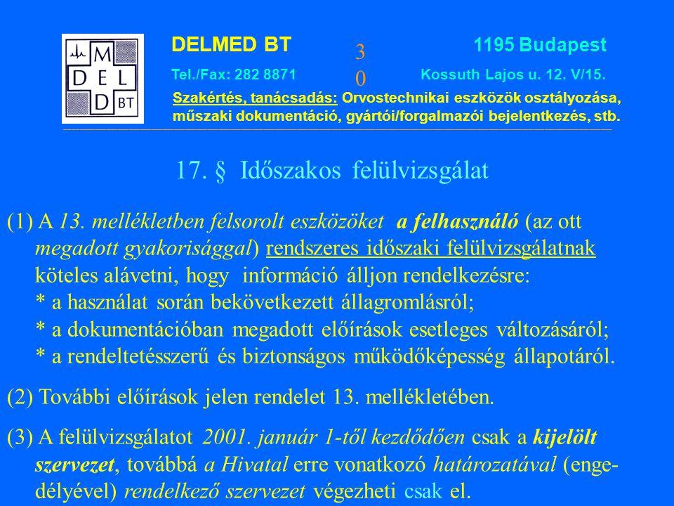17. § Időszakos felülvizsgálat