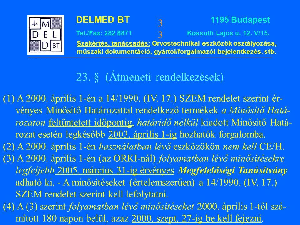 23. § (Átmeneti rendelkezések)