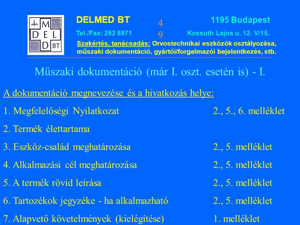 Műszaki dokumentáció (már I. oszt. esetén is) - I.