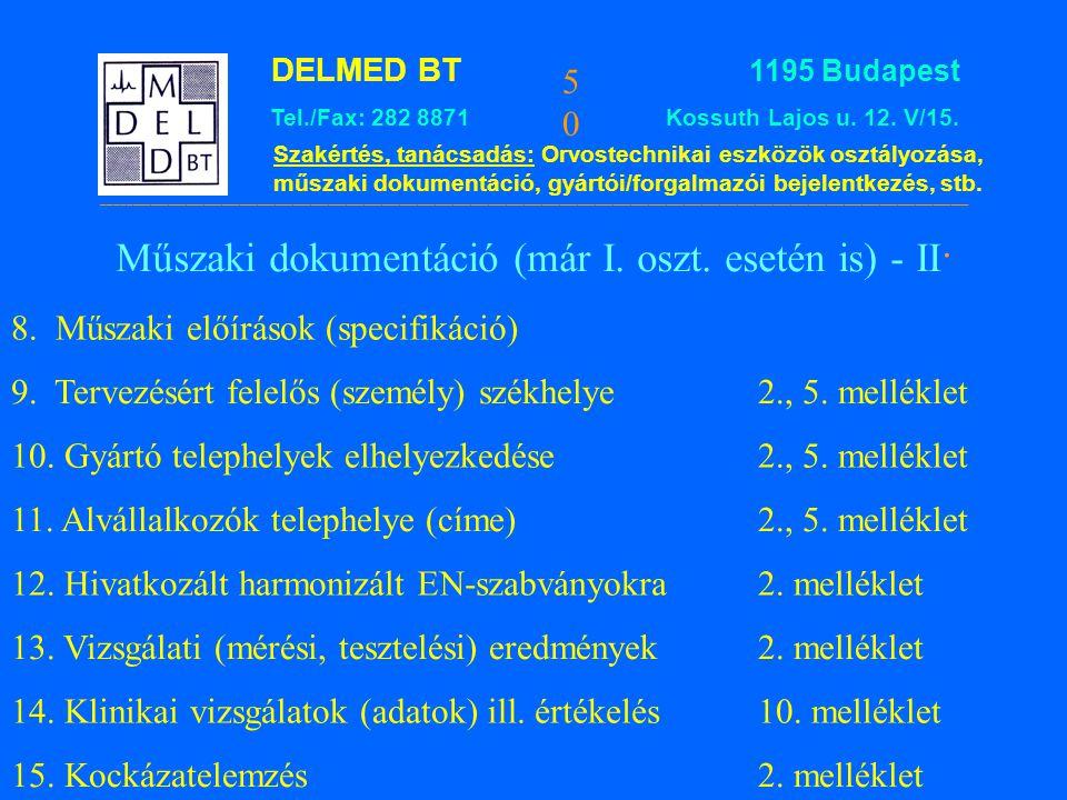 Műszaki dokumentáció (már I. oszt. esetén is) - II