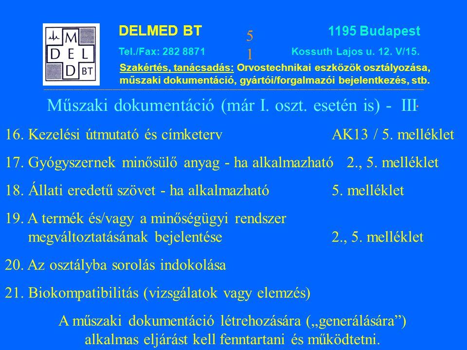 Műszaki dokumentáció (már I. oszt. esetén is) - III