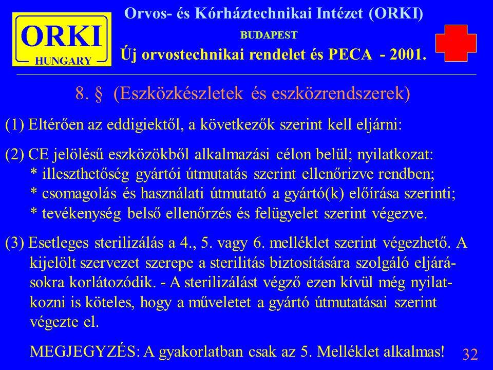 8. § (Eszközkészletek és eszközrendszerek)