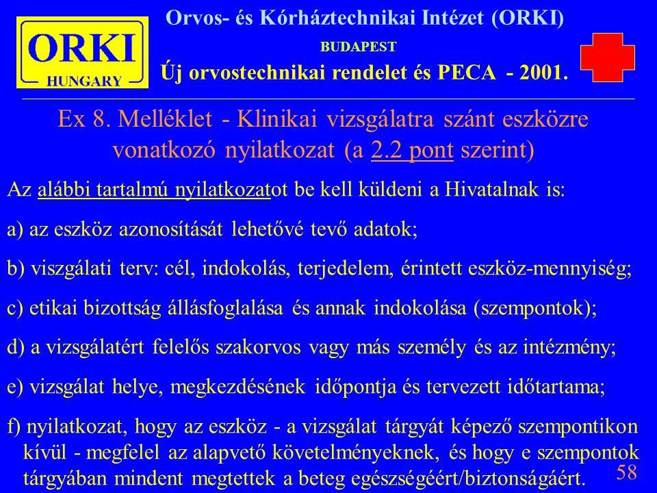 Ex 8. Melléklet - Klinikai vizsgálatra szánt eszközre vonatkozó nyilatkozat (a 2.2 pont szerint)