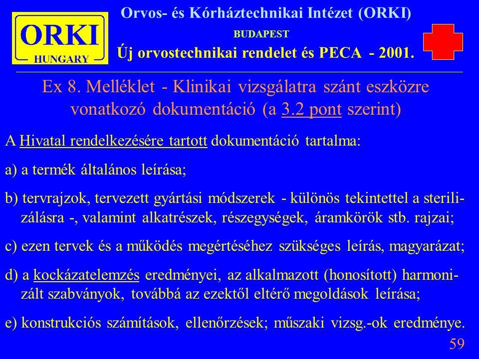 Ex 8. Melléklet - Klinikai vizsgálatra szánt eszközre vonatkozó dokumentáció (a 3.2 pont szerint)
