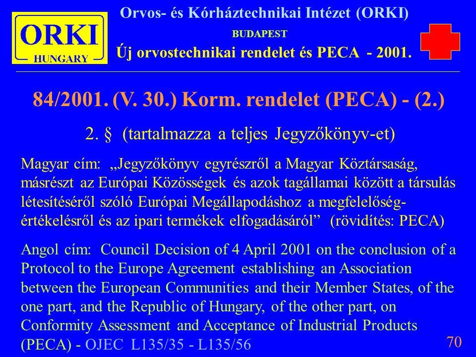 2. § (tartalmazza a teljes Jegyzőkönyv-et)