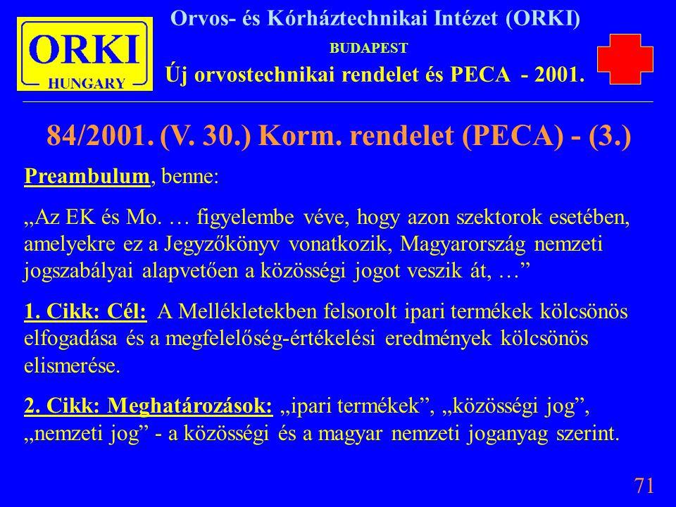 84/2001. (V. 30.) Korm. rendelet (PECA) - (3.)